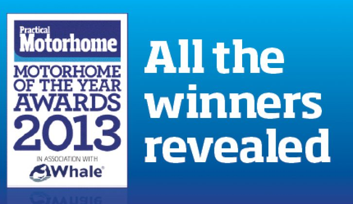 All the winners revealed of our 2013 Motorhome of the Year awards